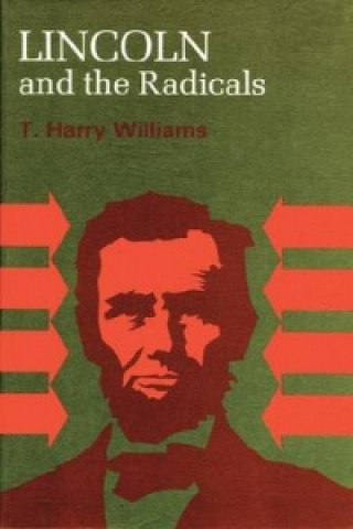 Lincoln and the Radicals