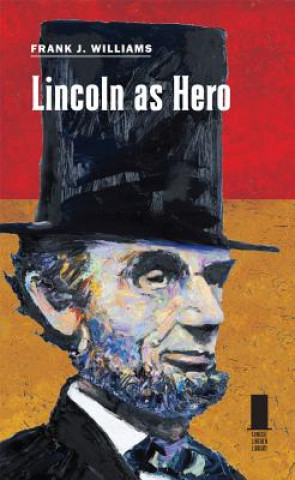 Lincoln as Hero