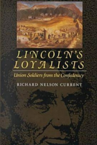 Lincoln's Loyalists
