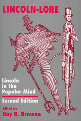 Lincoln-Lore Second Edition