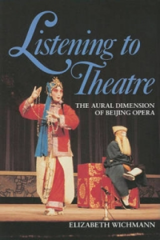 Listening to Theatre