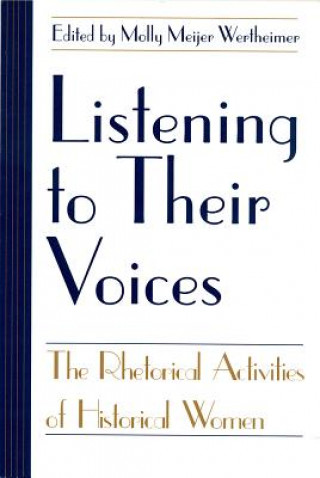 Listening to Their Voices
