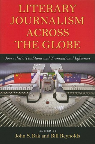 Literary Journalism Across the Globe