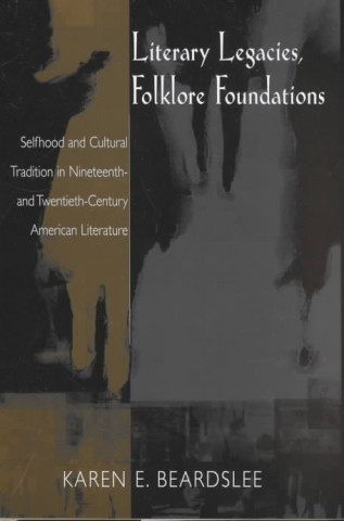 LITERARY LEGACIES FOLKLORE FOUNDATIONS