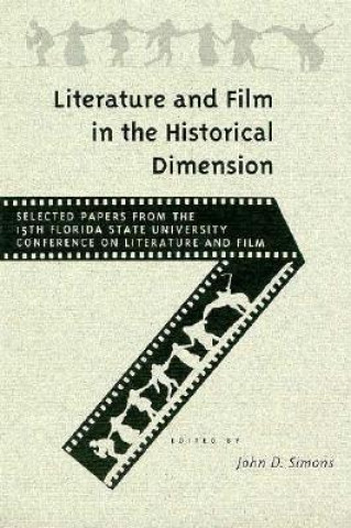 Literature and Film in the Historical Dimension