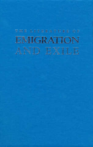 Literature of Emigration and Exile