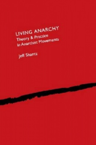 Living Anarchy