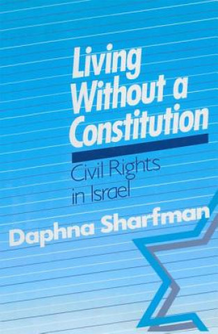 Living without a Constitution