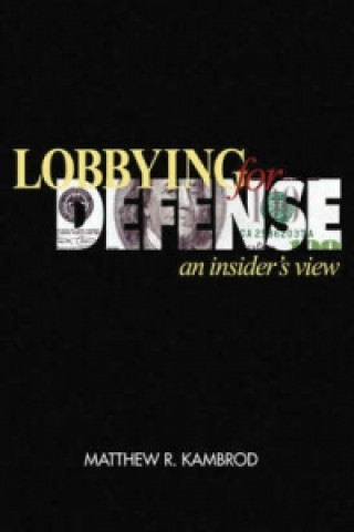 Lobbying for Defence