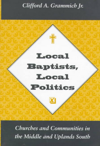 Local Baptists Local Politics