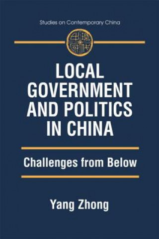 Local Government and Politics in China