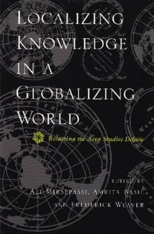 Localizing Knowledge in a Globalizing World