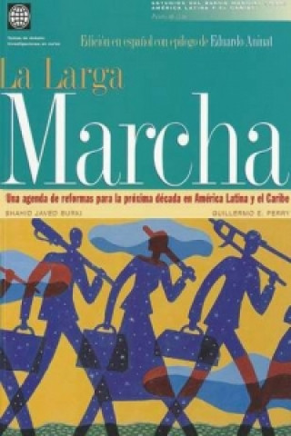 Long March a Reform Agenda for Latin America &