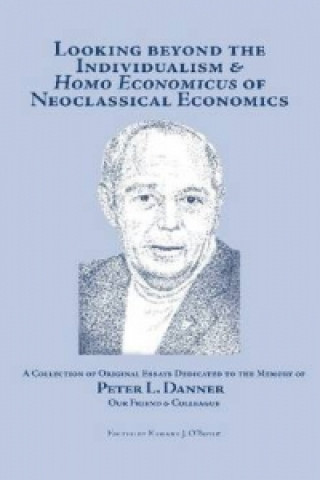 Looking Beyond the Individualism and 'Homo Economicus' of Neoclassical Economics