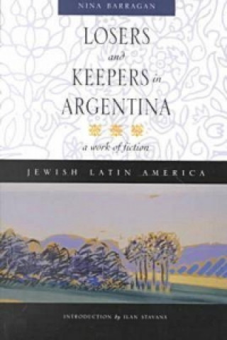 Losers and Keepers in Argentina