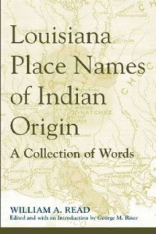 Louisiana Place Names of Indian Origin