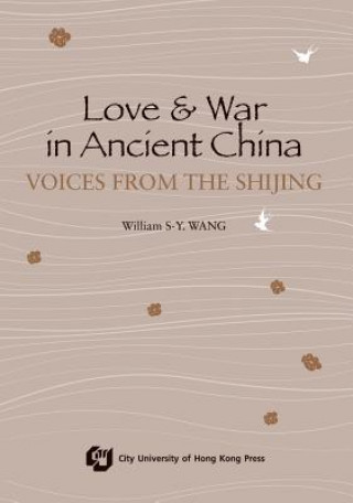 Love and War in Ancient China