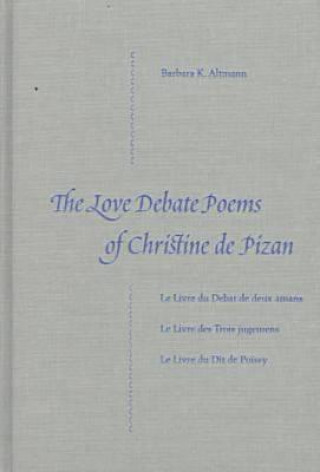 Love Debate Poems of Christine De Pizan