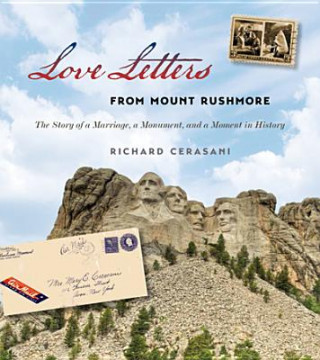 Love Letters from Mount Rushmore