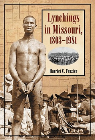 Lynchings in Missouri, 1803-1981