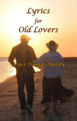 Lyrics for Old Lovers