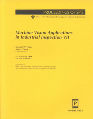 Machine Vision Applications in Industrial Inspection