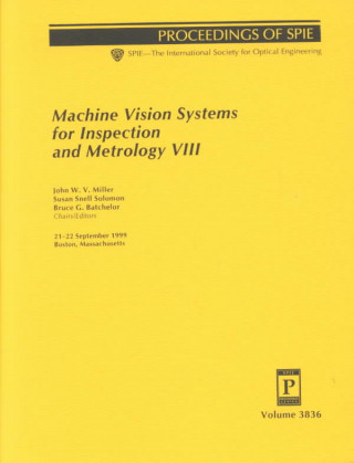 Machine Vision Systems for Inspection and Metrology VIII