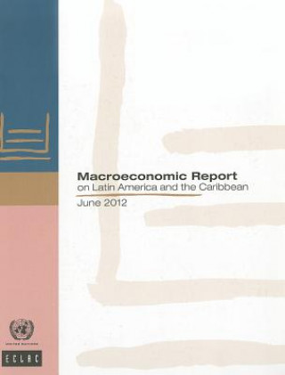 Macroeconomic Report on Latin America and the Caribbean