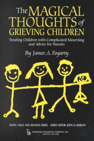 Magical Thoughts of Grieving Children