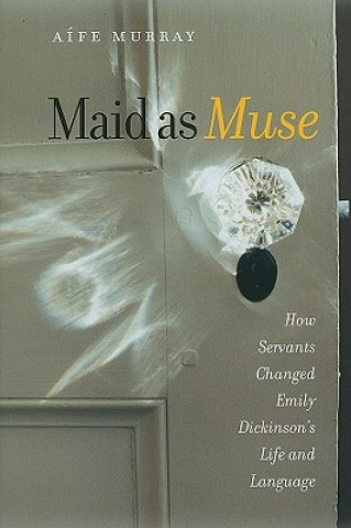 Maid as Muse