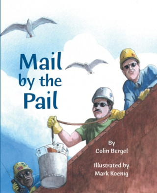 Mail by the Pail