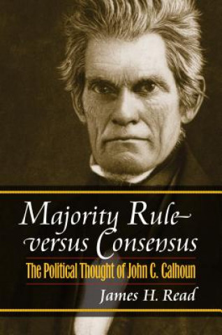 Majority Rule Versus Consensus