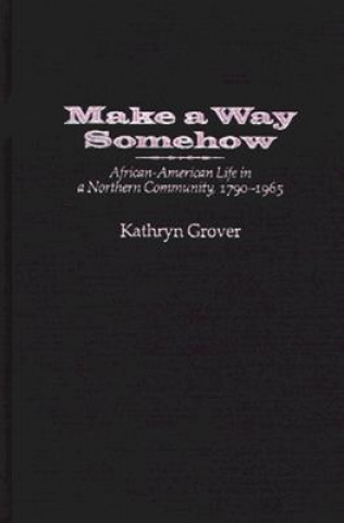Make a Way Somehow