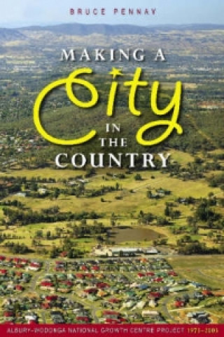 Making a City in the Country