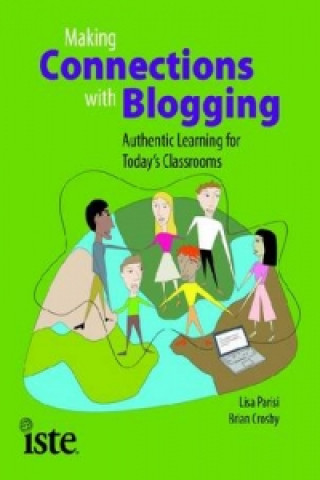 Making Connections with Blogging
