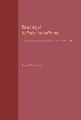 Making of the Modern Iranian Woman