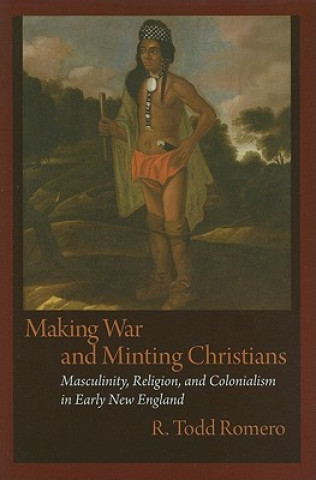 Making War and Minting Christians