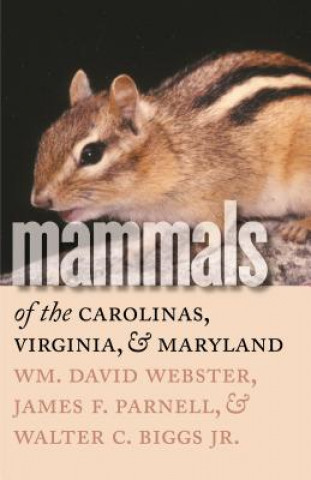 Mammals of the Carolinas, Virginia, and Maryland