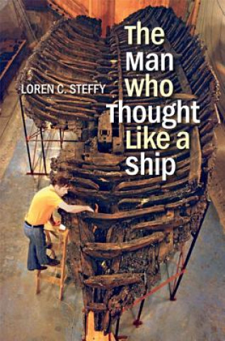 Man Who Thought Like a Ship