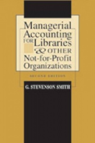 Managerial Accounting for Libraries and Other Not-for-profit Organizations