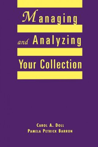 Managing and Analyzing Your Collection