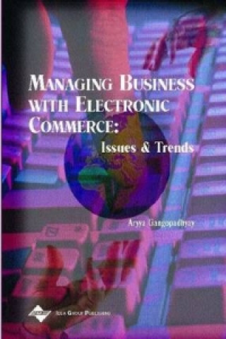 Managing Business with Electronic Commerce