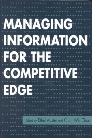 Managing Information for the Competitive Edge
