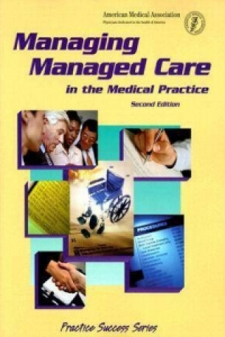 Managing Managed Care