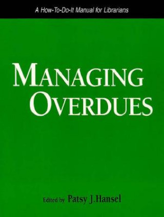 Managing Overdues