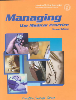 Managing the Medical Practice