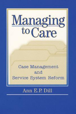 Managing to Care