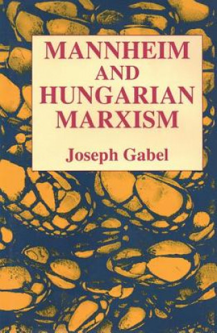 Mannheim and Hungarian Marxism