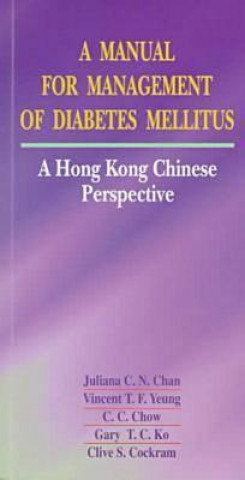 Manual for Management of Diabetes Mellitus: a Hong Kong Chinese Perspective