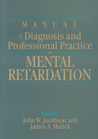 Manual of Diagnosis and Professional Practice in Mental Retardation